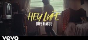 Lupe Fiasco – Hey Lupe